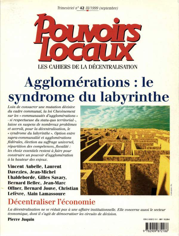 Agglomérations : le syndrome du labyrinthe